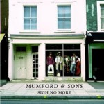 MUMFORD & SONS - SIGH NO MORE ( NEW VERSION ) CD NEU